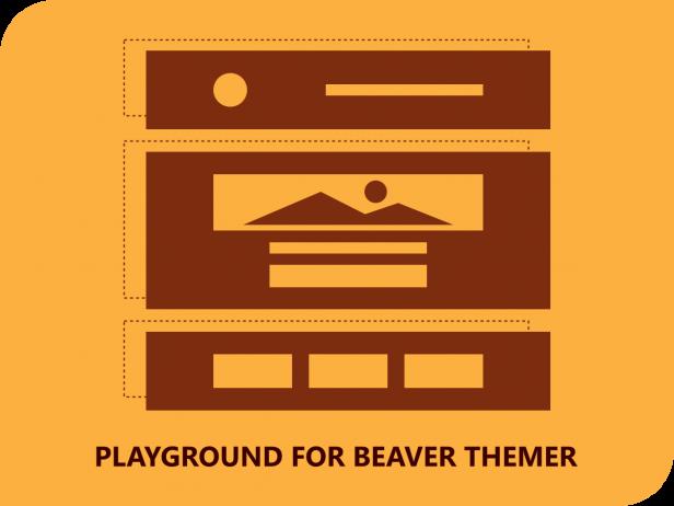 Playground for Beaver Themer bare-bone WordPress theme